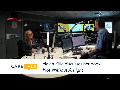 Helen Zille discusses her new book: Not Without a Fight
