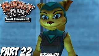 RATCHET & CLANK GOING COMMANDO GAMEPLAY WALKTHROUGH PART 22 FINDING ANGELA - PS2 LETS PLAY