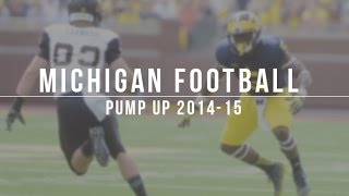 Michigan Football Pump Up 2014-2015