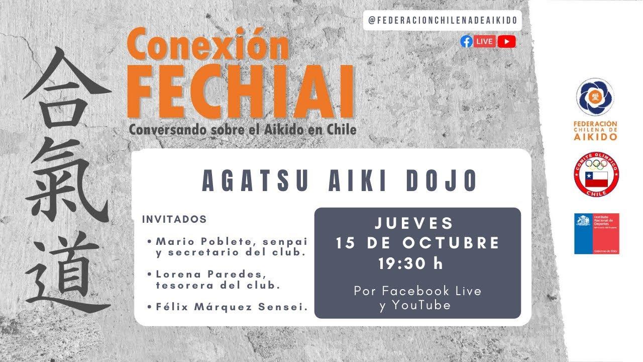 Conexión Fechiai, conversando sobre el Aikido en Chile / Agatsu Aiki Dojo