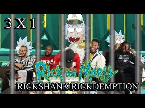 "Rick And Morty Season 3 Episode 1 ""Rickshank Rickdemption"" Reaction/Review"