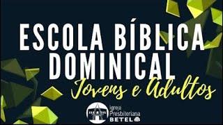 EBD JOVENS E ADULTOS: Deus é meu - #BetelnoLar