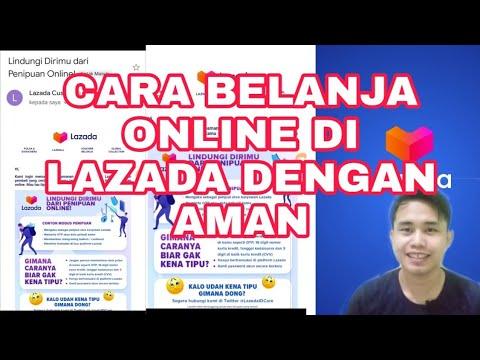 Cara Belanja Online Di Lazada Dengan Aman Youtube