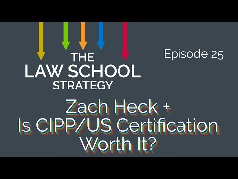 Privacy Law with Zack Heck + Is CIPP/US Certification Worth It? [Law School Strategy Ep. 25]