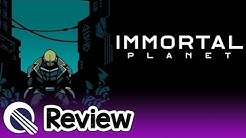 Immortal Planet Review