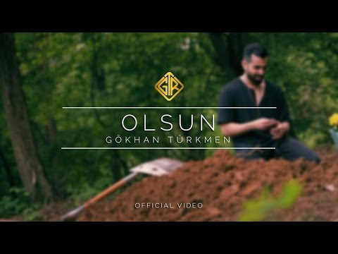 Olsun  - Gökhan Türkmen #Sessiz