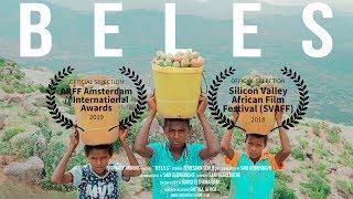 BELES | New Eritrean Short Film 2018 | Official Film Festival Selections