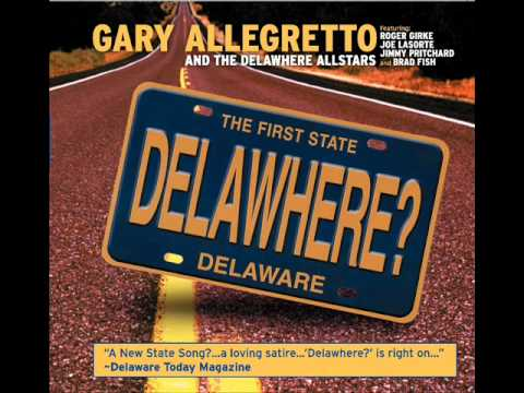"""""""Delawhere?"""" Delaware's New State Song!"""