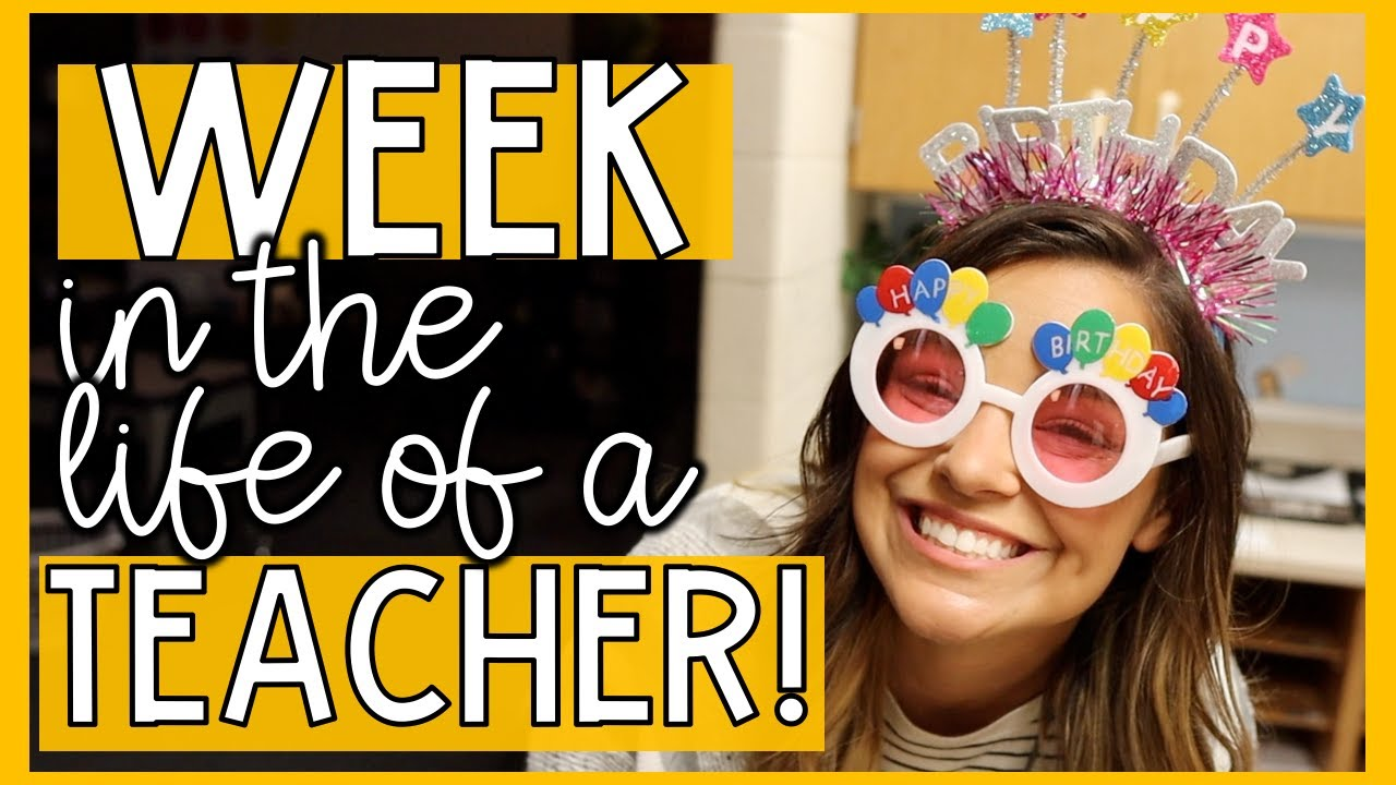 WEEK IN THE LIFE OF A TEACHER | How I Plan, Student Birthdays, etc