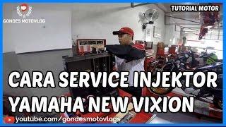 Cara Service Injektor Motor Injeksi di Yamaha New Vixion