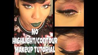 NO Highlight/Contour Simpe/Easy Makeup Tutorial Ft. Coloured Raine IVY