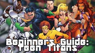 Beginners Guide: Teen Titans