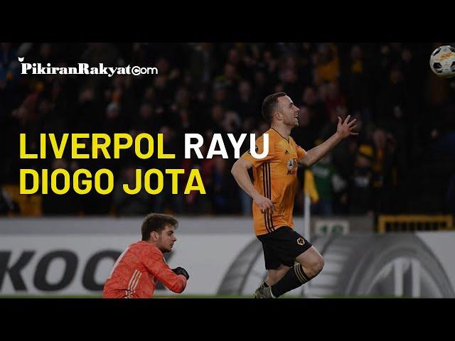 Liverpool Incar Penyerang Wolves asal Portugal Diogo Jota, Siap Ditukar dengan Pemain Muda The Reds