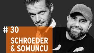 Schroeder & Somuncu #30