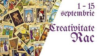 Rac    Tarotscop 1 - 15 septembrie 2018    Creativitate