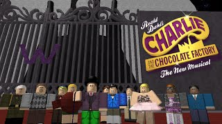 ROBLOX Charlie et la chocolaterie The Musical!