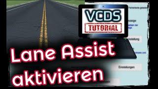 VCDS: Lane Assist Spurhalteassistent aktivieren [Schritt für Schritt Anleitung]