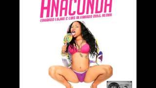 Nicki Minaj - Anaconda (Eduardo Lujan & Luis Alvarado Butt Remix(