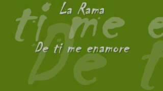 La Rama - De ti me enamore.wmv