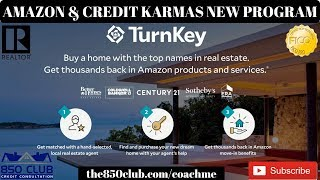 Amazon & Credit Karmas New Program To Help Buyers!Century 21,Better Homes & Garden,Real Estate Agent