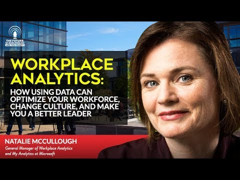 Workplace Analytics: How Using Data Can Optimize Your Workforce And Change Culture - Jacob Morgan