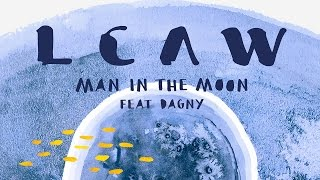 Lcaw - Man In The Moon Feat. Dagny Kda... @ www.OfficialVideos.Net