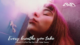 Every Breath You Take  Laurent C & Pat The Cat feat.Kate Yvorra