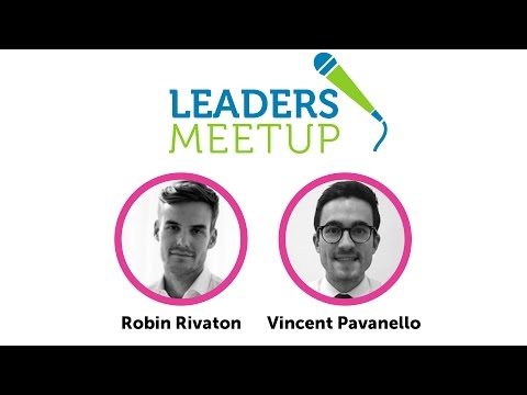 Leaders MeetUp - Robin Rivaton & Vincent Pavanello