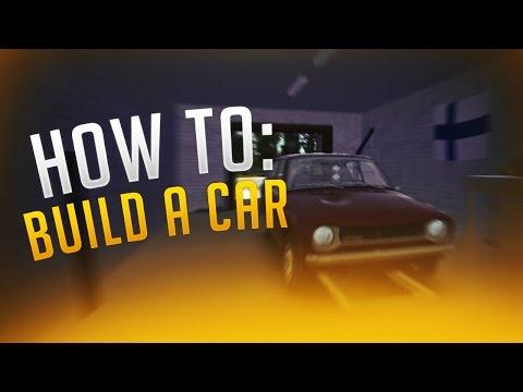 MY SUMMER CAR - HOW TO BUILD A CAR! [FULL TUTORIAL]