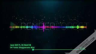 Dil Tutda   Jassi Gill ft  DJ Devil M Reggaeton Mix