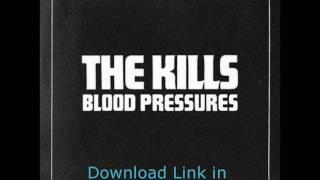 The Kills - Blood Pressures [2011] 320kbps MP3 Download