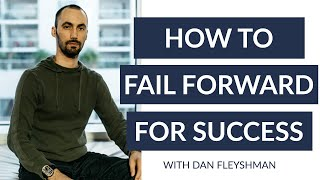 The Importance of Failure with Serial Entrepreneur and Angel Investor Dan Fleyshman