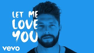 Chris Lane - Let Me Love You