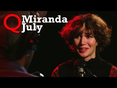 "Miranda July brings ""The First Bad Man"" to Studio Q"