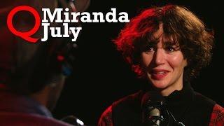 "Miranda July brings ""The First Bad Man"" to Studio Q"