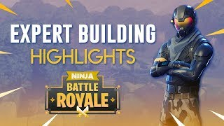 Expert Building - Fortnite Battle Royale Highlights - Ninja