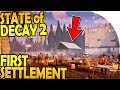 STATE OF DECAY 2 - SURVIVAL + CREATING a SETTLEMENT / COMMUNITY (State of Decay 2 Gameplay Part 1)
