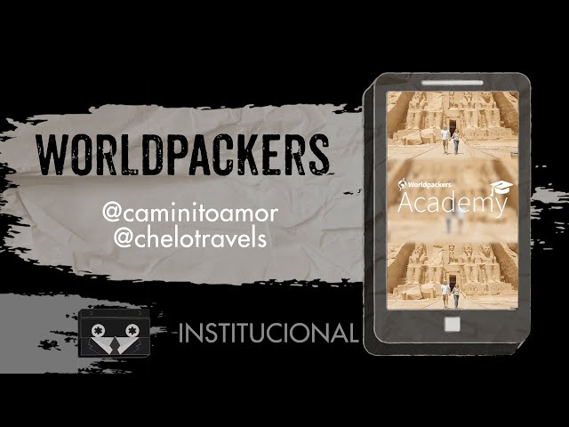 Worldpackers Academy - @caminitoamor @chelotravels