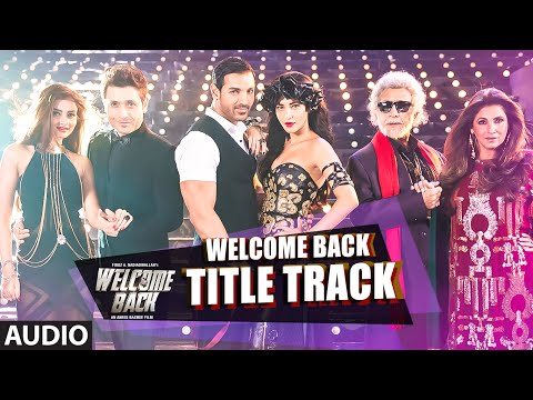 Welcome Back (Title Song) song lyrics
