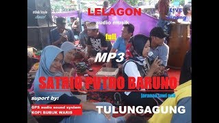 Mp3 audio lelagon jaranan SATRIO PUTRO BARUNO live desa winong
