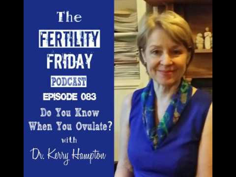 FFP 083 | Do You Know When You Ovulate? | Fertility Awareness Method | Dr. Kerry Hampton