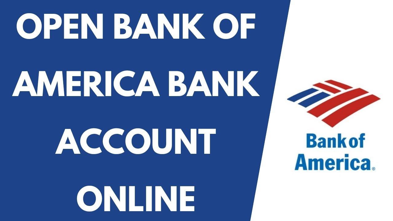 Open Bank of America Bank Account Online  Bank of America Online