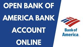 Open Bank of America Bank Account Online | Bank of America Online Bank Account
