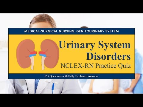 NCLEX-RN Practice Quiz For Urinary System Disorders