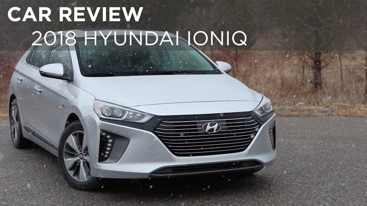 Car Review 2018 Hyundai Ioniq Driving Ca
