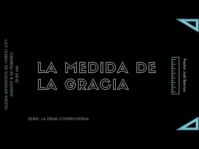 2/8/2020 La Medida de la Gracia - Pr. Joel Barrios