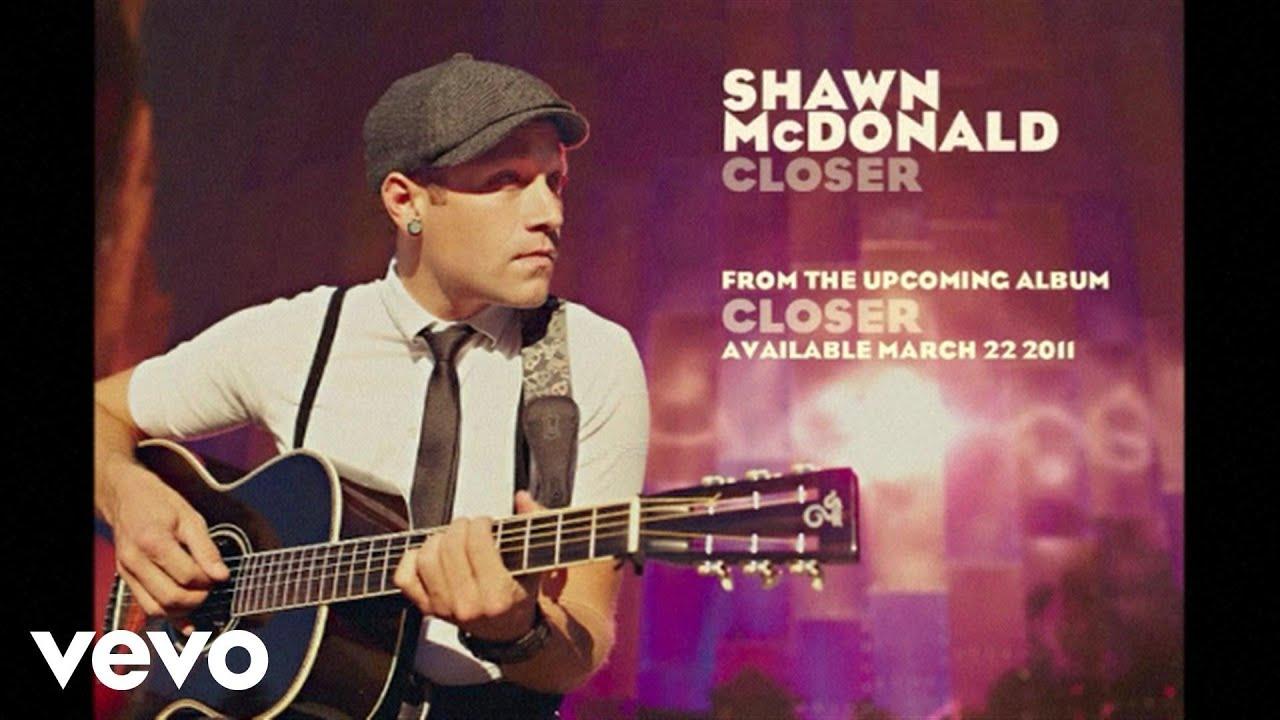 shawn-mcdonald-closer-lyric-video-shawnmcdonaldvevo