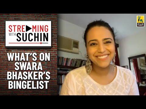 Swara Bhasker's Top 5 Shows | Streaming with Suchin - The Bingelist | Film Companion