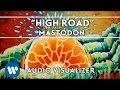 Mastodon High Road Audio Visualizer mp3