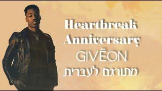 Giveon HEARTBREAK ANNIVERSARY Lyrics Album TAKE TIME Balloons Are Deflated - مهرجانات